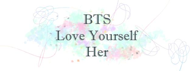 BTS' Love Yourself 承 Her Album Review – Headphones and Hyperboles