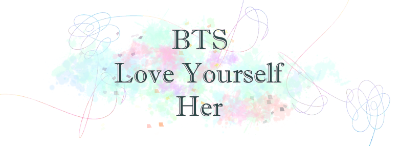BTS' Love Yourself 承 Her AlbumReview