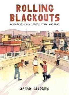 Rolling Blackouts by Sarah Glidden