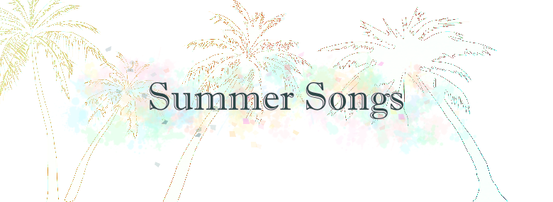 9 of the Best Songs for Summer
