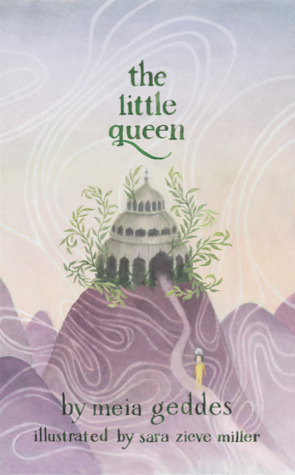 The Little Queen by Meia Geddes