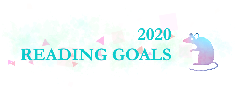 READING GOALS 2020 (+ Blogging goals!)