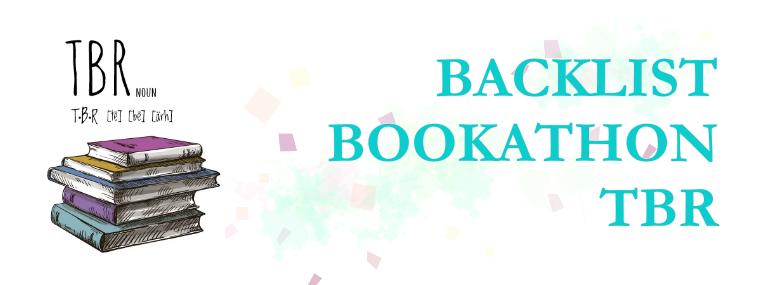 Backlist Bookathon TBR!