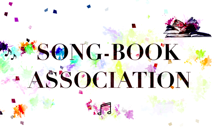 I PLAY SONG-BOOK ASSOCIATION (+ RECOMMENDING MY FAVES)