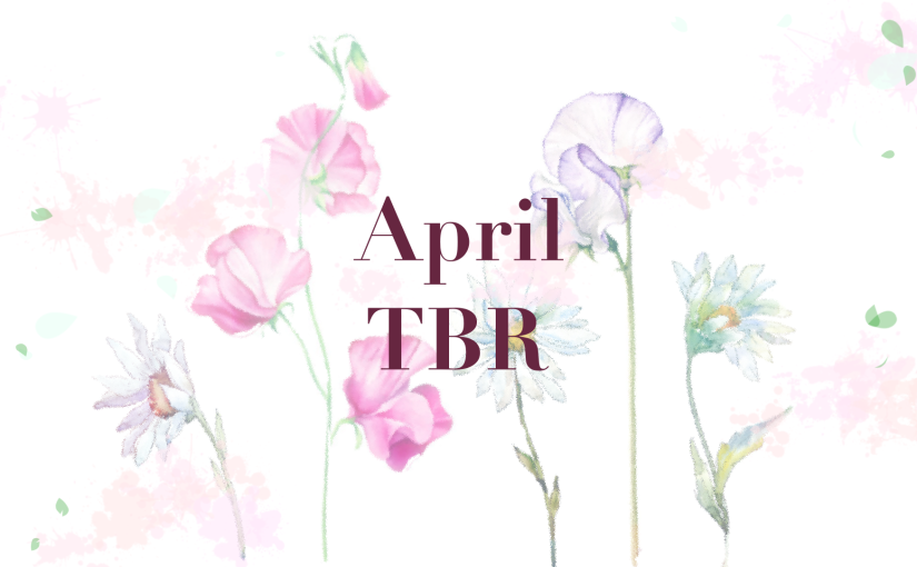 April TBR 2020! (ft. OWLS, Murakami Marathon, etc.)