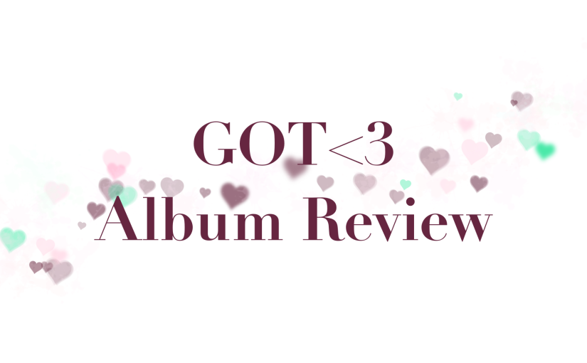 GOT7'S GOT LOVE | Album Review